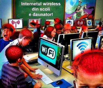 Avertisment! Internetul wireless din scoli poate crea probleme grave copiilor!